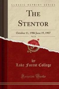 The Stentor, Vol. 21
