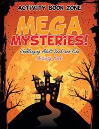 Mega Mysteries! Challenging Adult Seek-And-Find Activity Book