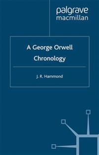 A George Orwell Chronology