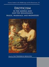 Eroticism in the Middle Ages and the Renaissance