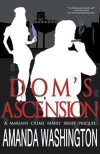 Dom's Ascension