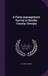 A Farm-Management Survey in Brooks County, Georgia