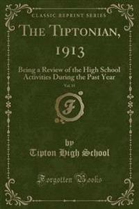 The Tiptonian, 1913, Vol. 15