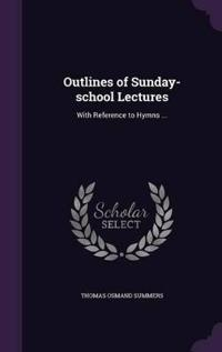 Outlines of Sunday-School Lectures