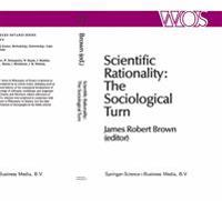 Scientific Rationality: The Sociological Turn