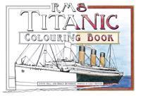 RMS Titanic Colouring Book