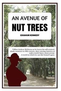 An Avenue of Nut Trees