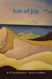 Isle of Joy: New & Selected Works