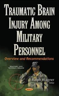 Traumatic Brain Injury Among Military Personnel