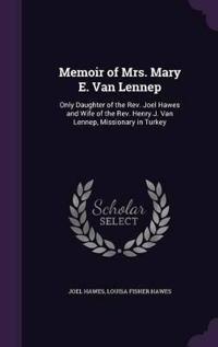Memoir of Mrs. Mary E. Van Lennep