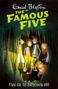Famous five: five go to billycock hill - book 16