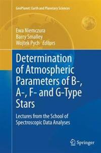Determination of Atmospheric Parameters of B-, A-, F- and G-type Stars