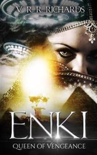 Enki: Queen of Vengeance