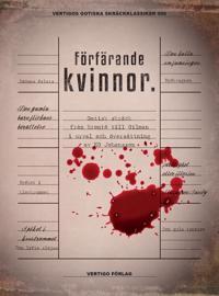 Förfärande kvinnor : gotisk skräck från Brontë till Gilman i urval och översättning av KG Johansson