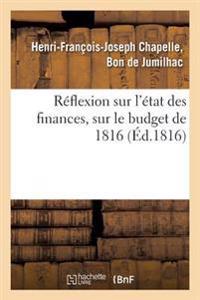 R�flexion Sur l'�tat Des Finances, Sur Le Budget de 1816
