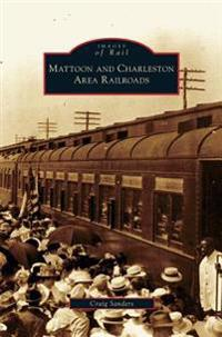 Mattoon and Charleston Area Railroads