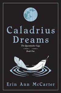 Caladrius Dreams