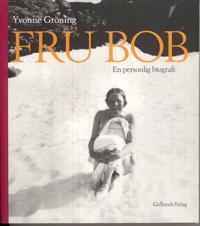 Fru Bob : en personlig biografi