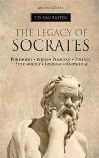 Ancient Greece: The Legacy of Socrates
