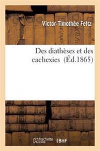 Des Diatheses Et Des Cachexies