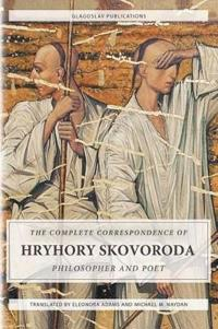 The Complete Correspondence of Hryhory Skovoroda