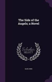 The Side of the Angels; A Novel