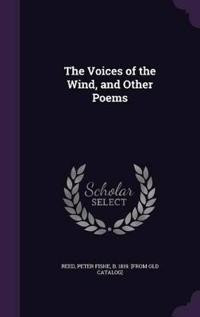 The Voices of the Wind, and Other Poems
