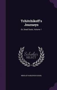 Tchitchikoff's Journeys