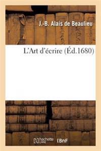L'Art D'Ecrire, Par Alais