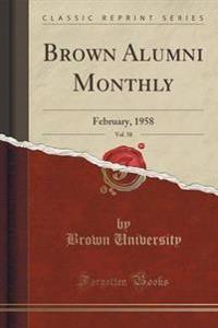 Brown Alumni Monthly, Vol. 58