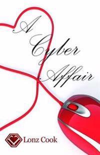 A Cyber Affair