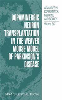 Dopaminergic Neuron Transplantation in the Weaver Mouse Model of Parkinson's Disease