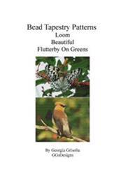 Bead Tapestry Patterns Loom Beautiful Flutterby on Greens