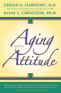 Aging with Attitude