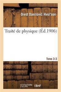Trait  de Physique. Tome 3-3