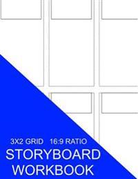 Storyboard Workbook: 3x2 Grid 16:9 Ratio
