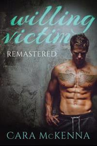 Willing Victim: Remastered