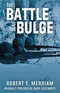 The Battle of the Bulge: Dark December