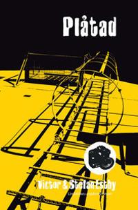 Plåtad : en ungdomsroman om Ted
