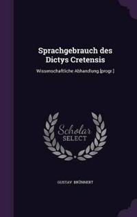 Sprachgebrauch Des Dictys Cretensis