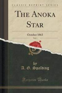 The Anoka Star, Vol. 1