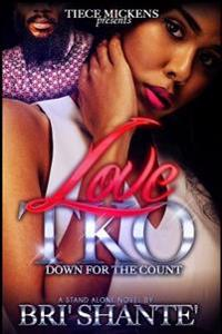 Love TKO: Down for the Count