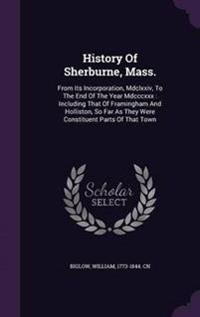 History of Sherburne, Mass.