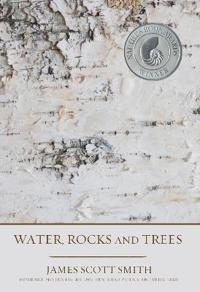 Water, Rocks and Trees