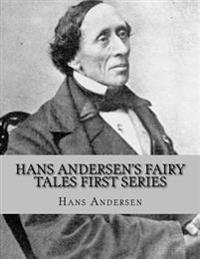 Hans Andersen's Fairy Tales First Series