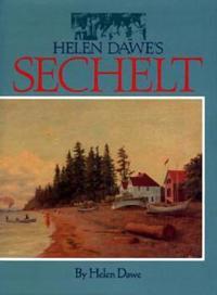 Helen Dawe's Sechelt