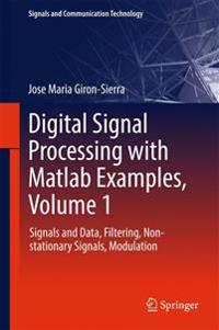 Digital Signal Processing With Matlab Examples