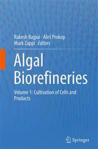 Algal Biorefineries