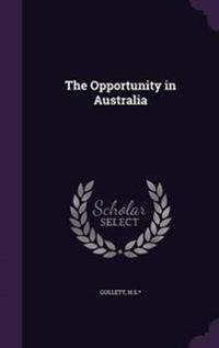 The Opportunity in Australia
