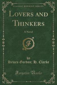 Lovers and Thinkers